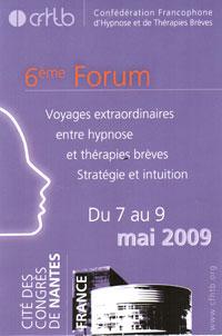 Pré Programme du Forum de la Confédération Francophone d' Hypnose et Thérapies Brèves 2009 Nantes