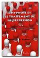 L'hypnose et le traitement de la dépression.