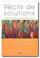 Récits de solutions. Recueil d'histoires qui donnent espoir.