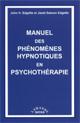 Manuel des phénomènes hypnotiques en psychothérapie.