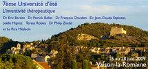 7ème Université d'été 25 au 28 juin 2009: L'inventivité thérapeutique. Hypnose Ericksonienne et Thérapies Brèves