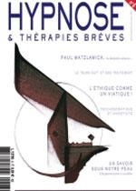 Revue HYPNOSE & Thérapies Brèves: L'HYPNOSE : Un chemin sous notre peau, vers un autre savoir