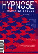 Revue HYPNOSE & Thérapies Brèves: Un entretien entre Milton Erickson & Ernest Rossi