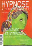 Psychologie et Thérapie. Echanges inspirés. Formation Hypnose et Congrès 2007. Hypnose Ericksonienne