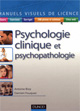 Psychologie clinique et psychopathologie. Antoine Bioy