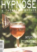 Hypnose et thérapies brèves: Au-delà de la technique… L'intuition ? Dr Patrick Bellet, Formation Hypnose Ericksonienne