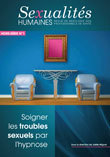 Hypnose et Sexualité : L'éclairage des neurosciences. Jean-Claude Espinosa pour la revue Sexualités Humaines