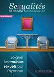 Donner du sens au couple. Joëlle Mignot, Sexologue, Sexothérapeute, Hypnothérapeute. Revue Sexualités Humaines