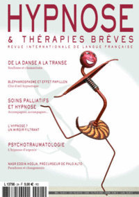 Revue Hypnose & Therapies Breves 24 : Hypnose, dissociation et trauma : 30 ou 150 ans de psychotraumatologie ? Gisela PERREN-KLINGLER