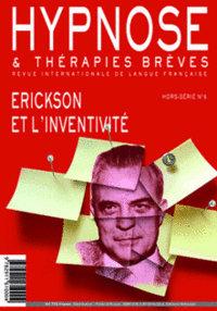 Revue Hypnose & Thérapies Breves, Hors Série 6 : The Ericskson's Touch. La quintessence hypnotique
