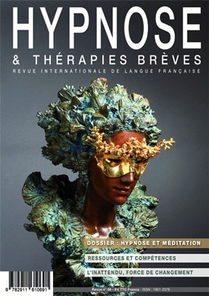 © Michel Levy. Pour acheter ce numéro de la Revue Hypnose & Thérapies Brèves à l'unité, ou vous abonner, cliquez ici