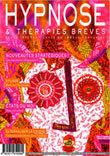 Pour lire la suite et vous abonner à la Revue Hypnose & Thérapies Brèves, Cliquez ici