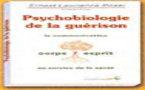 Psychobiologie de la guérison.