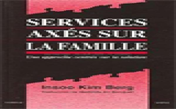 Services axés sur la famille. Une approche centrée sur la solution.
