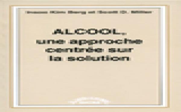 Alcool, une approche centrée sur la solution.