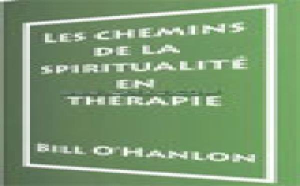 Les chemins de la spiritualité en thérapie.