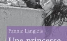 Une princesse sur l'autoroute. Fannie LANGLOIS